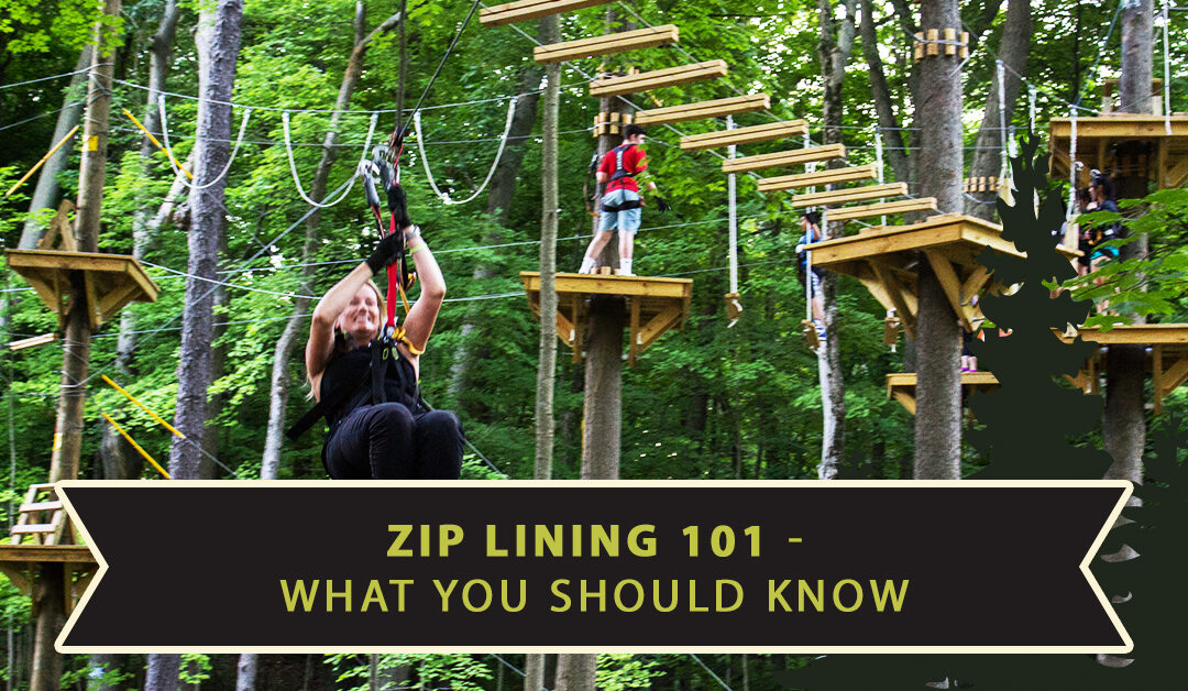 Zip Lining 101 – What You Should Know