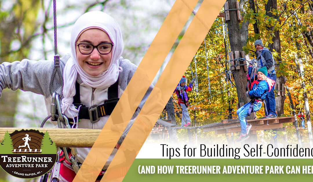 Tips for Building Self-Confidence (And How TreeRunner Adventure Park Can Help)