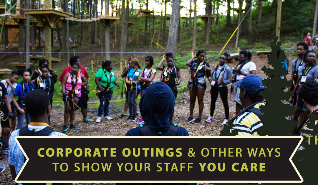 Corporate Outings & Other Ways To Show Your Staff You Care