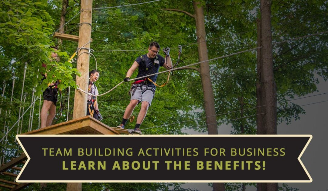 Team Building Activities For Business – Learn About The Benefits!