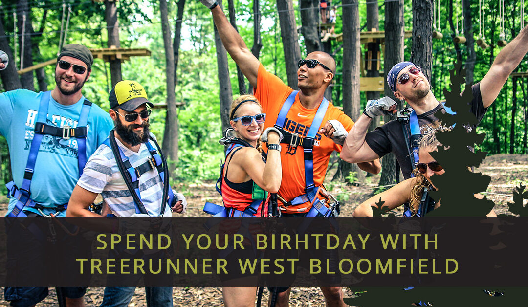 Spend Your Birthday With TreeRunner West Bloomfield