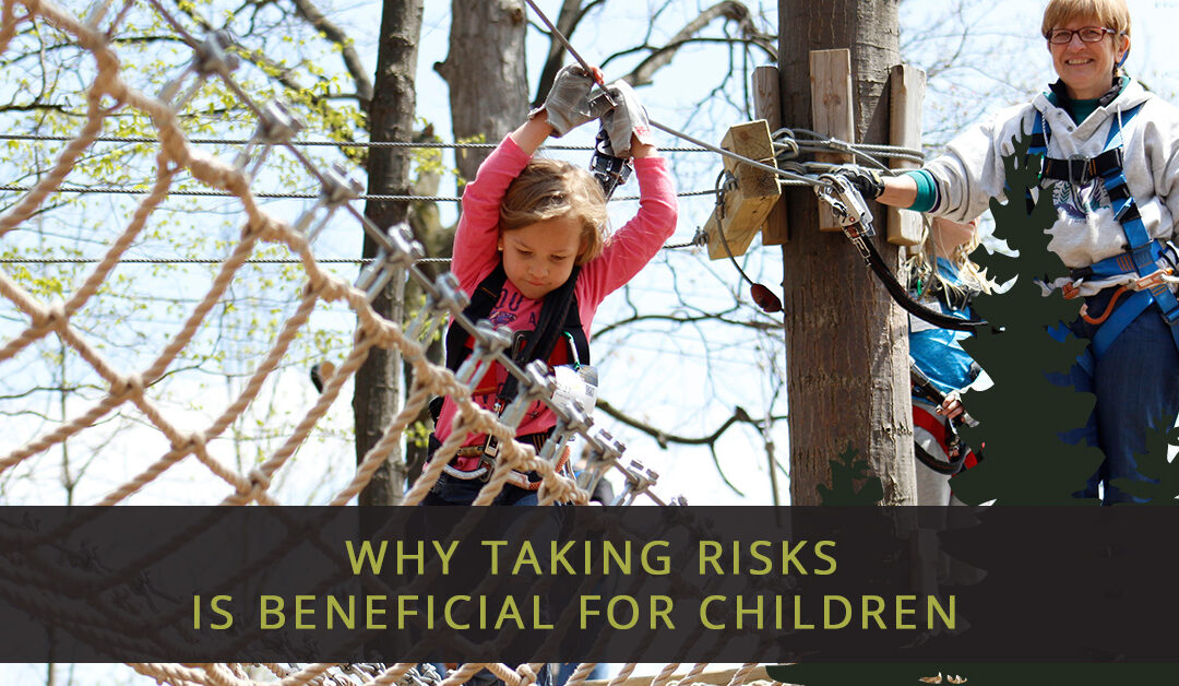 Why Taking Risks Is Beneficial For Children