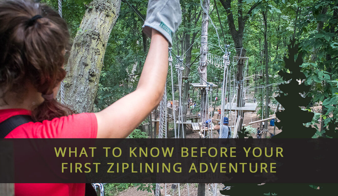 What to Know Before Your First Ziplining Adventure